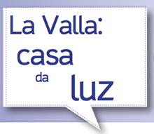 Emili Turú - La Valla: Casa da Luz