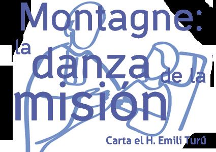 Montagne: la Danza de la Misión